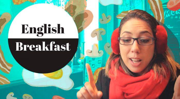 English Breakfast - Café Da Manhã Britânico