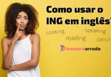Como usar o ING em inglês?