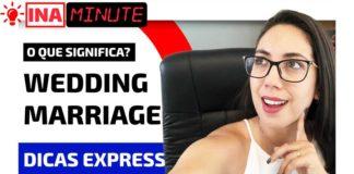 Wedding x Marriage em inglês