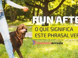 Run After em inglês