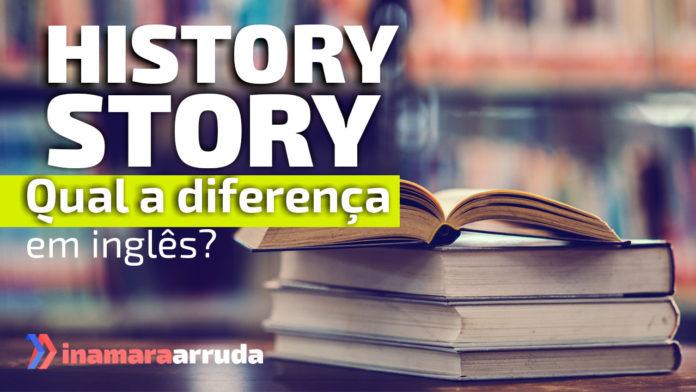 History x Story em inglês