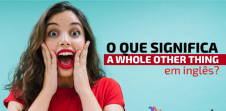 """""""A whole other thing"""" em inglês"""