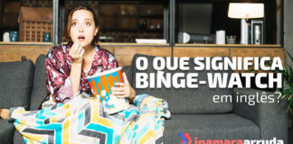 """Binge-Watch"" em inglês"