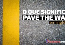 """Pave the way"" em inglês"